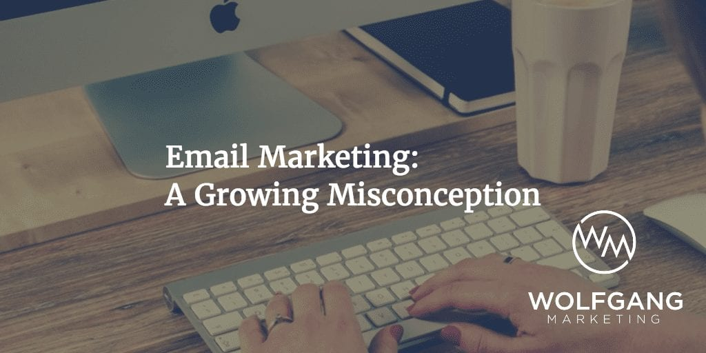 Email Marketing Misconception